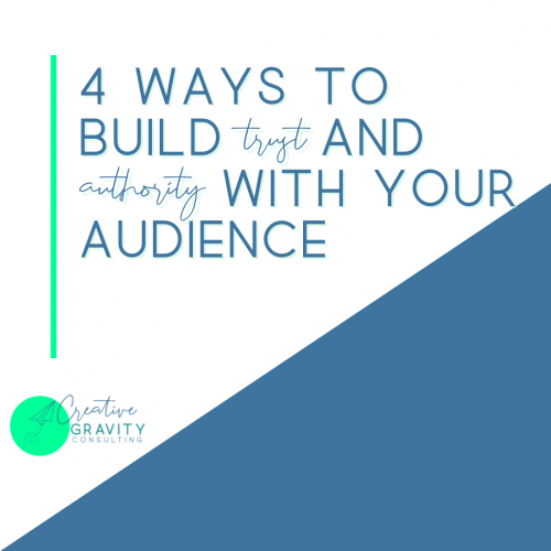 4-Ways-to-Build-Trust-and-Authority-with-Your-Audience